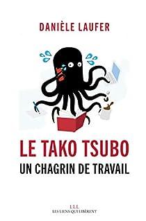 Le Tako Tsubo: Un chagrin de travail par Laufer