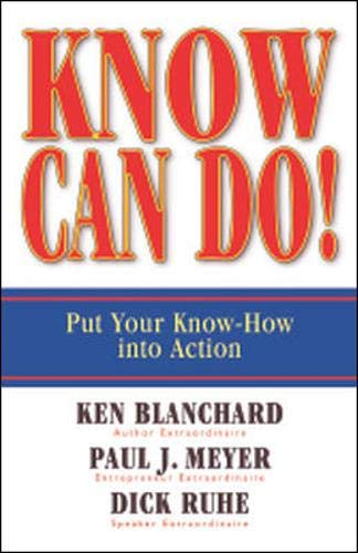 Best know can do put your know-how into action by ken blanchard for 2020