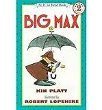 Big Max (I Can Read S.)