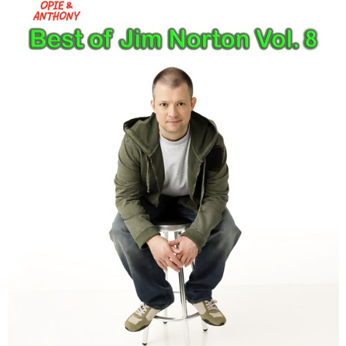 Best of Jim Norton, Vol. 8 (Opie & Anthony) audiobook cover art