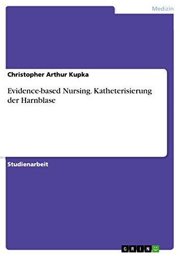 Evidence-based Nursing. Katheterisierung der Harnblase