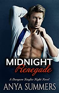 Midnight Renegade (Dungeon Singles Night Book 4)