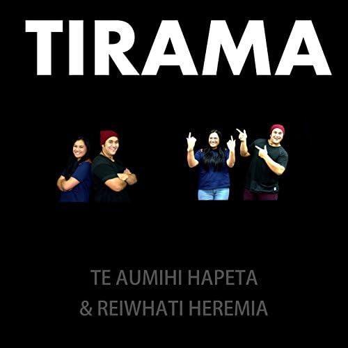 Te Aumihi Hapeta, Reiwhati Heremia