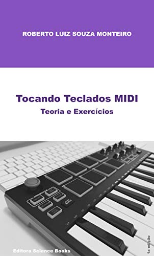 Tocando Teclados MIDI: Teoria e Exercícios
