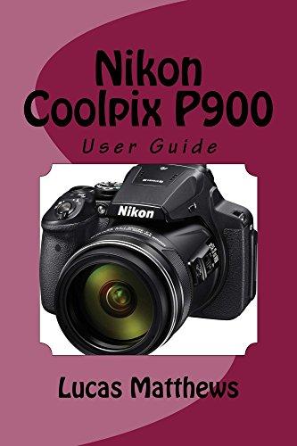Nikon Coolpix P900 (English Edition)