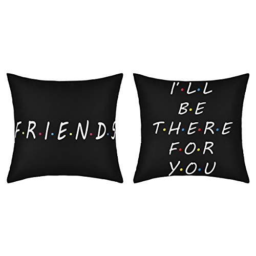 """Yastouay 2 Pack Friends Catchphrase Throw Pillow Covers I'll Be There for You Pillow Covers Best Friend Pillow Classic Printed Cushion Cover Decorative Pillowcase for Home Sofa Bed (Black, 18"""" x 18"""")"""
