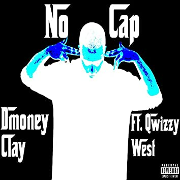 No Cap (feat. Qwizzy West) [The Comeup Series]