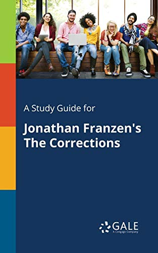 A Study Guide for Jonathan Franzen's The Corrections