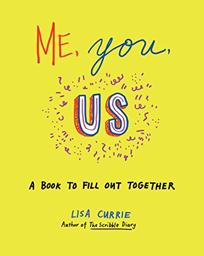Me, You, Us: A Book to Fill Out ...