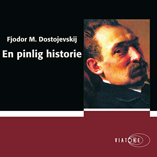 En pinlig historie [An Embarrassing Story]                   By:                                                                                                                                 Fjodor M. Dostojevski                               Narrated by:                                                                                                                                 Anderz Eide                      Length: 2 hrs and 16 mins     Not rated yet     Overall 0.0