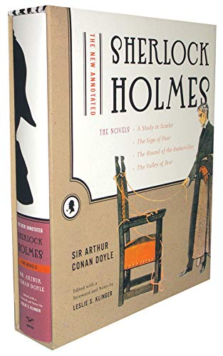 New Annotated Sherlock Holmes: The Novels: A Study In Scarlet / The Sign Of Four / The Hound Of The ...