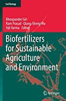 Biofertilizers for Sustainable Agriculture and Environment (Soil Biology (55))