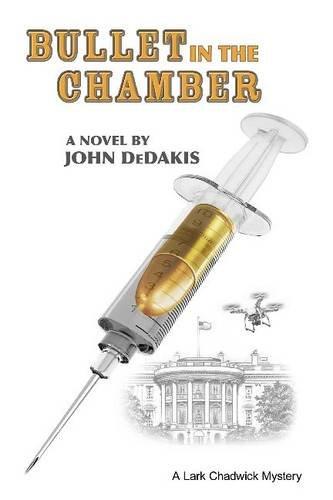 Bullet in the Chamber (Lark Chadwick Mysteries) (Lark Chadwich Mystery)