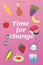 Time for Change!: A daily Diet Journal, your help in achieving the Goals during your next 12 weeks! (6x9 in.) PINKver.