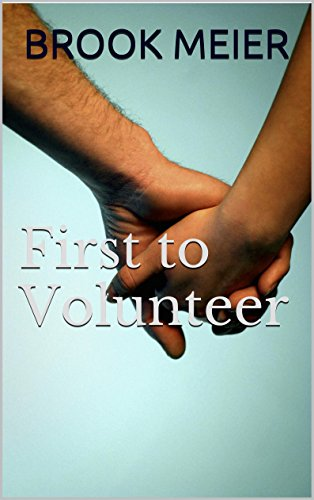 First to Volunteer (English Edition)