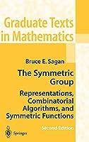 The Symmetric Group: Representations, Combinatorial Algorithms, and Symmetric Functions (Graduate Texts in Mathematics (203))