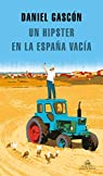 Un hipster en la España vacía par Gascón