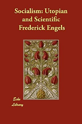 Socialism: Utopian and Scientific by Frederick Engels (2012-05-24)