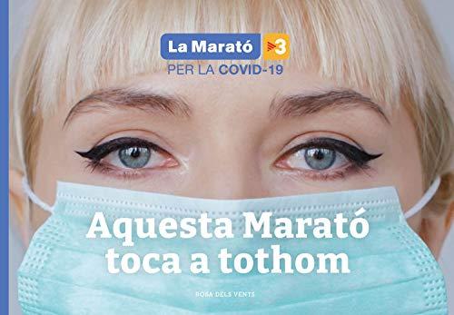 Llibre de la Marato 2020: Aquesta Marató toca a tothom (Catalan Edition)