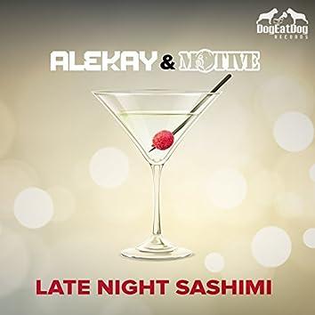 Late Night Sashimi