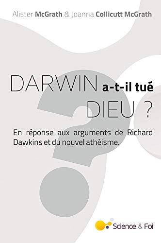 Darwin a-t-il tué Dieu ?