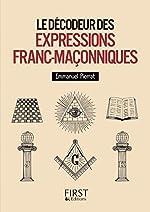 Petit Livre de - Décodeur des expressions franc-maçonniques de Laurent KUPFERMAN