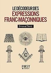Le petit livre de - Le décodeur des expressions franc-maçonniques - Décodeur des expressions franc-maçonniques de Laurent KUPFERMAN