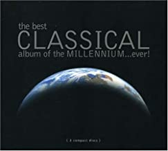 Best Classical Album of the Millennium Ever