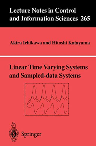 Linear Time Varying Systems and Sampled-Data Systems