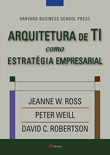 Arquitetura de TI como Estratégia Empresarial