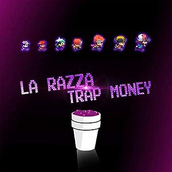 La Razza Trap Money