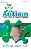 Image of My Child Has Autism: What Parents Need to Know