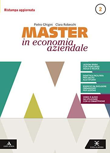Master in economia aziendale. Per gli Ist. tecnici e professionali. Con e-book. Con espansione online. Saperi di base (Vol. 2)