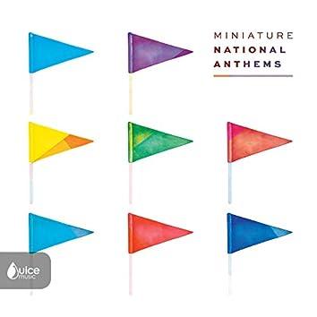 Miniature National Anthems