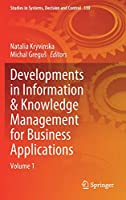 Developments in Information & Knowledge Management for Business Applications: Volume 1 (Studies in Systems, Decision and Control, 330)