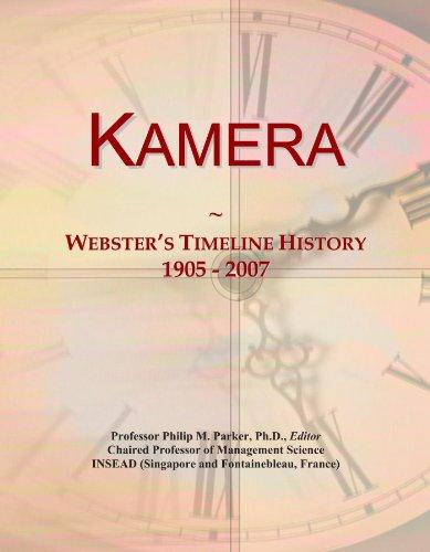 Kamera: Webster's Timeline History, 1905 - 2007