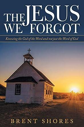 The Jesus We Forgot