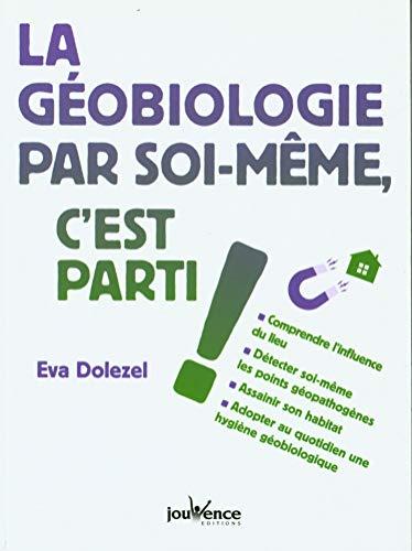 La géobiologie par soi-même, c'est parti !