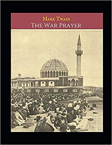 The War Prayer Annotated (English Edition)