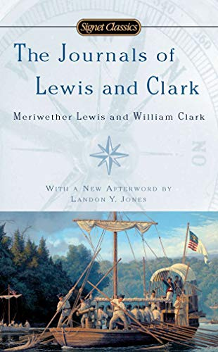 Compare Textbook Prices for The Journals of Lewis and Clark Signet Classics Illustrated Edition ISBN 9780451531889 by Bakeless, John,Bakeless, John,Jones, Landon Y.