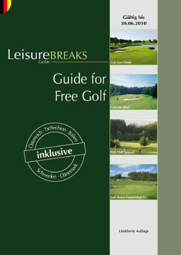 Guide for Free Golf: Gültig bis 30.06.2010