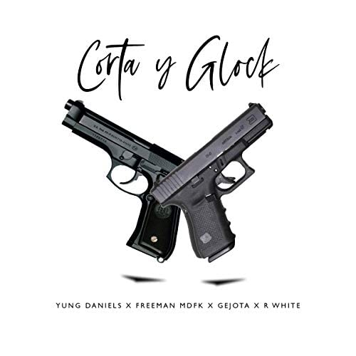 Yung Daniels feat. Gejota, R White & Freeman Mdfk