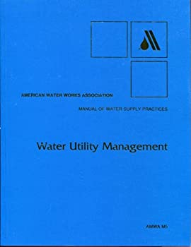 Paperback Water Utility Management (AWWA Manuals) Book