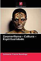 Zoomorfismo - Cultura - Espiritualidade