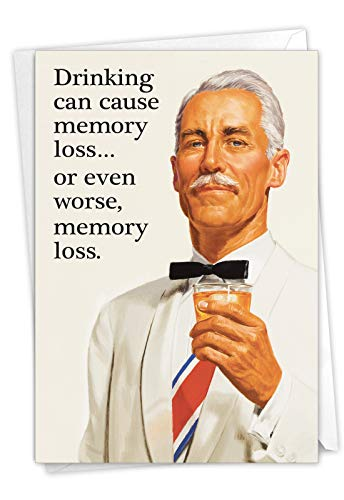 May Cause Memory Loss - Humorous Men's Birthday Card with Envelope (4.63 x 6.75 Inch) - Retro Sophisticated Man, Classic Bday Appreciation and Gratitude Card - Stationery Note Card 4301