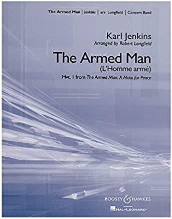 The Armed Man: from The Armed Man: A Mass for Peace. Blasorchester (Concert Band). Partitur.