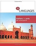 Italiano - urdu per principianti: Un Libro In Due Lingue