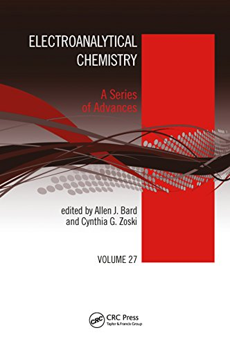 Electroanalytical Chemistry: A Series of Advances, Volume 27 (English Edition)