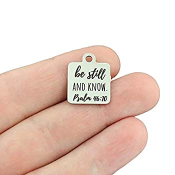 Religious Stainless Steel Charm - Be Still and Know Psalm 46 10 - Exclusive Line - Quantity Options - BFS5505 Choose Quantity  BULK 10 Charms