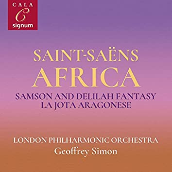 Saint-Saëns: Samson and Delilah Fantasy, La Jota Aragonese, Tarantelle